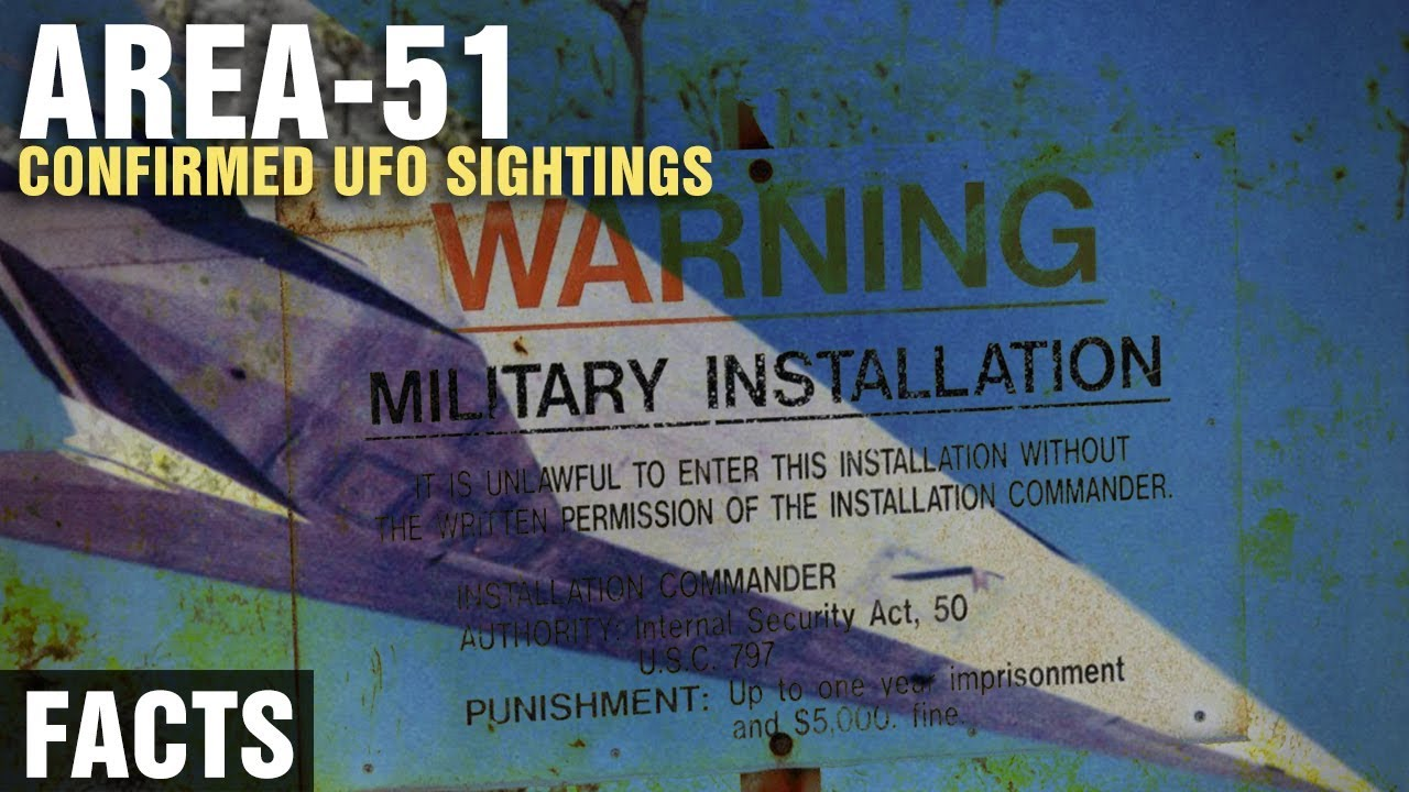 The CONFIRMED UFO Sightings at AREA 51 - YouTube