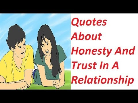 Quotes About Honesty And Trust In A Relationship Selective Quotes