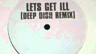 P. Diddy -- Let&#39s Get Ill (Deep Dish Remix)