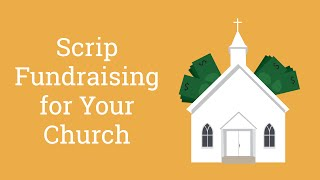 Scrip Fundraising for Your Church
