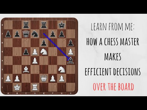 How a chess master makes decisions over the board