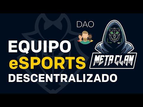 METACLAN DAO 🎮 Primer EQUIPO eSPORTS DESCENTRALIZADO (Tiembla OCELOTE de G2…) – Blockchain Gaming