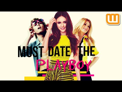 Must Date The Playboy [Wattpad] Trailer