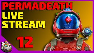 Weekend Event Permadeath Live Stream Part 12!! No Man's Sky Synthesis 2019