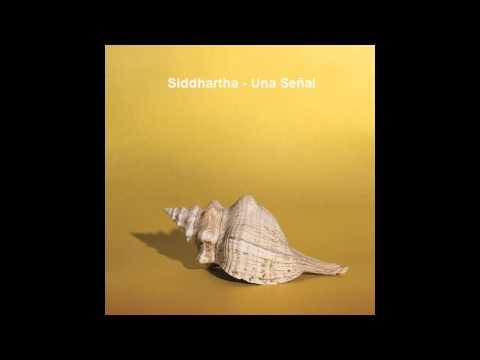 Siddhartha - Una Señal (Audio)