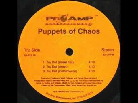 Puppets Of Chaos - Tru Dat