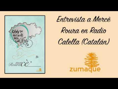 Entrevista a Mercè Roura en Radio Calella (Catalán)