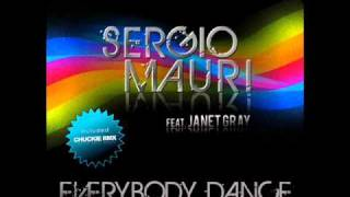 Sergio Mauri feat Janet Gray - Everybody Dance (Radio Edit)