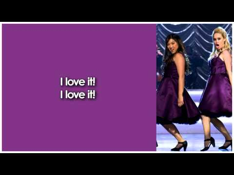 Glee - I Love It (Lyrics)