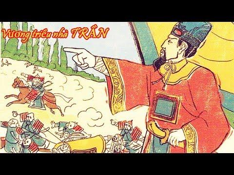 Tóm Tắt Lịch Sử: Vương Triều Nhà Trần Trong Lịch Sử Phong Kiến Việt Nam