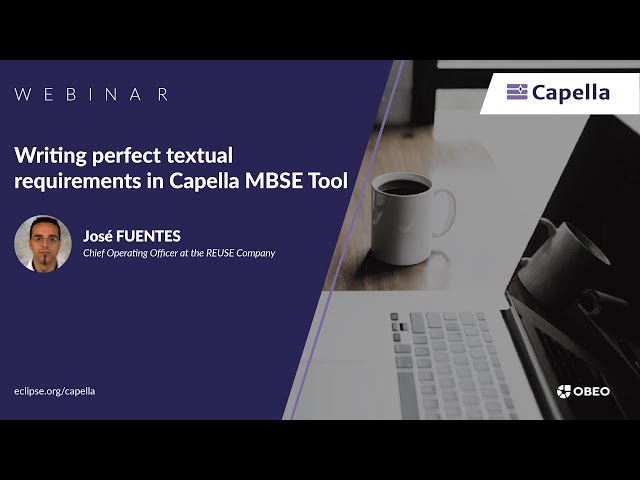 [Webinar] Writing perfect textual requirements in Capella MBSE Tool