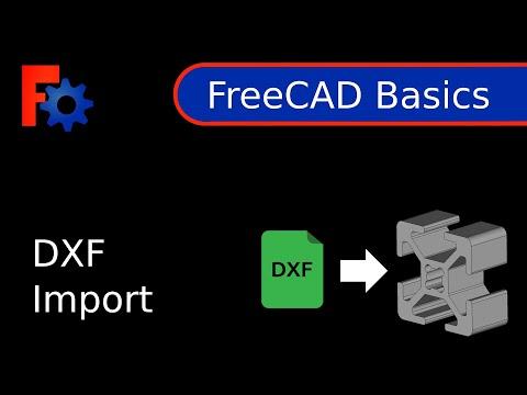 FreeCAD Tutorial - Basics - DXF Import