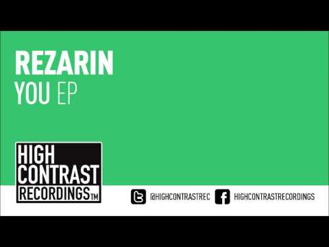 REZarin & Andy Bianchini - Florecante (Original Mix) [High Contrast Recordings]