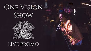 ONE VISION SHOW tribute to Queen LIVE PROMO 2020