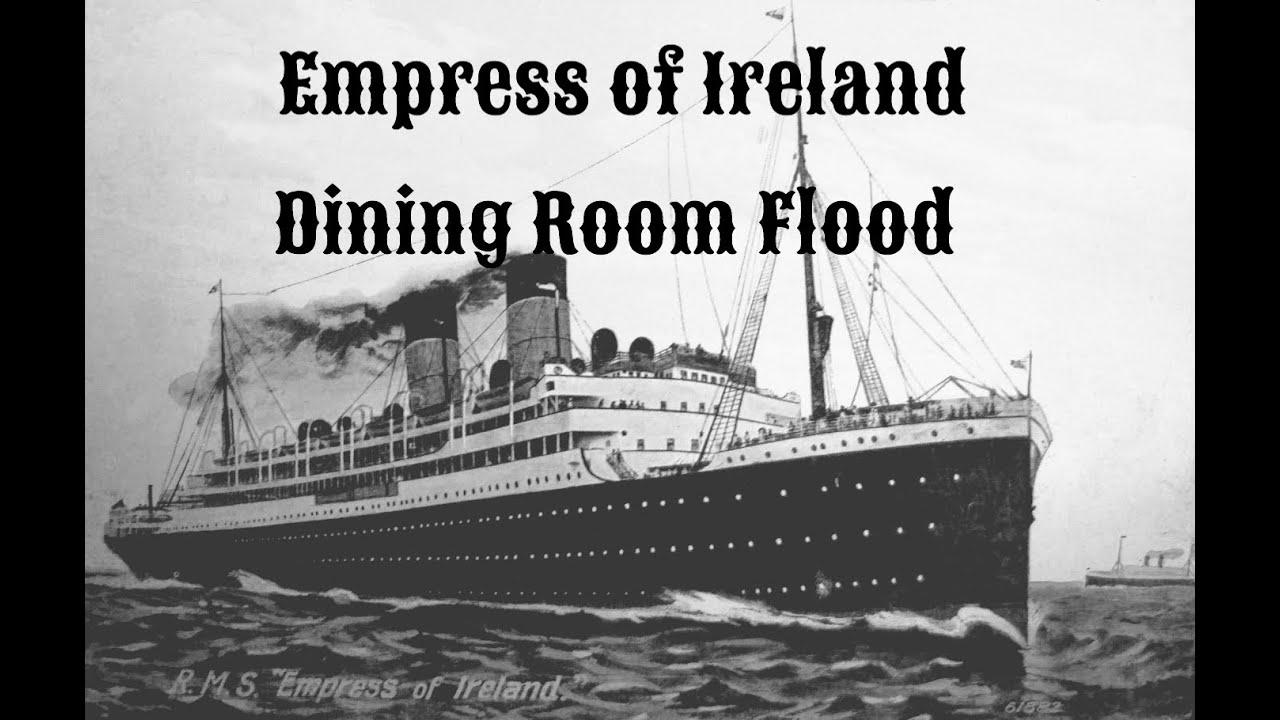 empress of ireland dining room flood youtube empress of ireland dining room flood