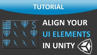 Align UI Elements In Unity® | Unity® User Interface Tutorial