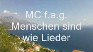 MC f.a.g. / Menschen sind wie Lieder