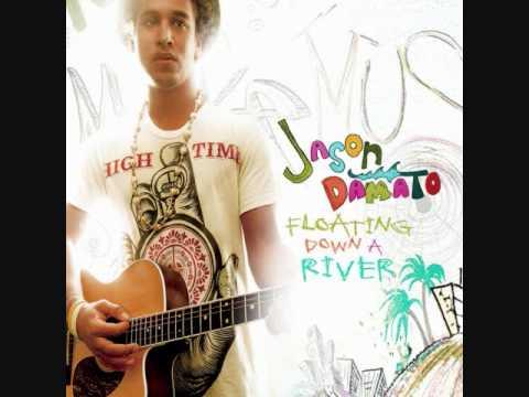 Jason Damato - Floating Down A River