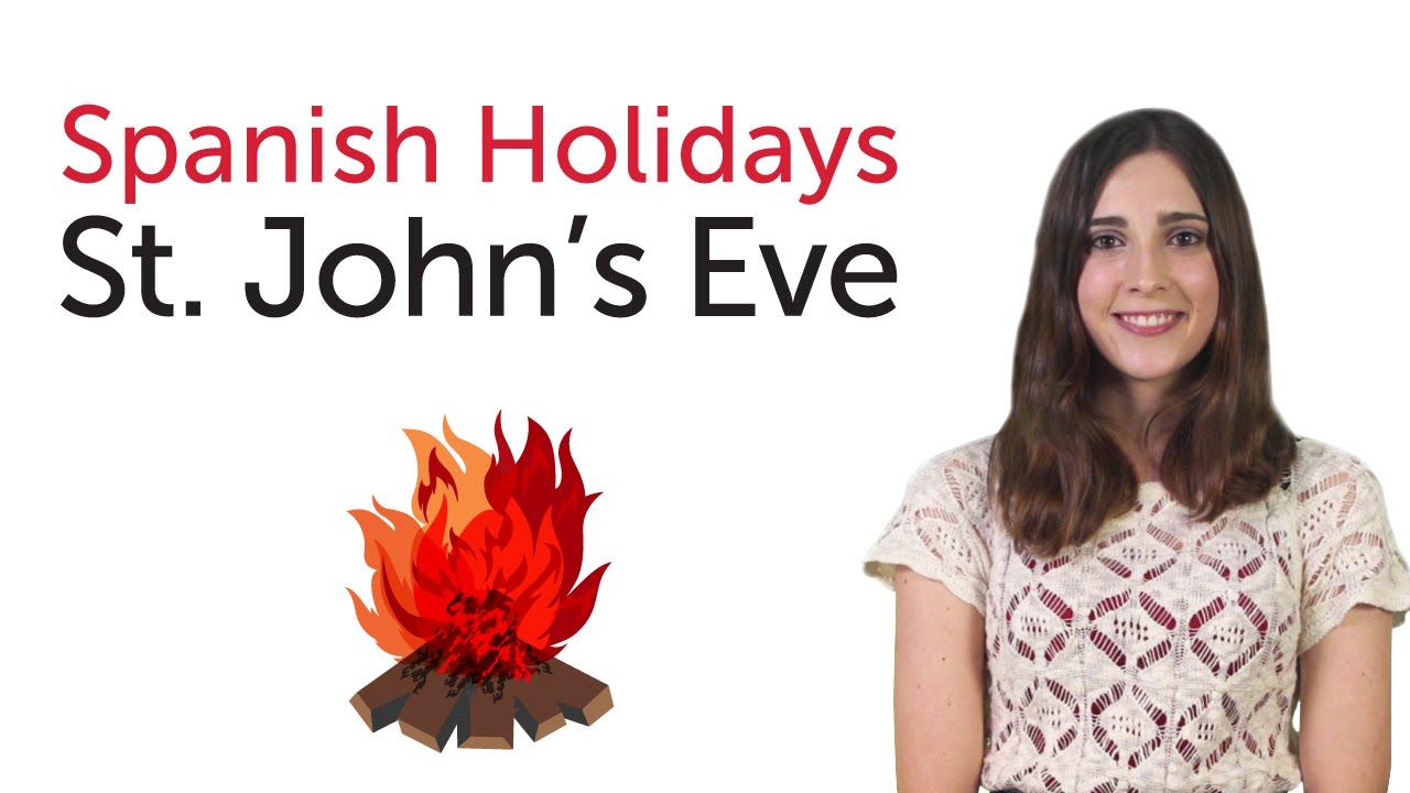 Learn Spanish Holidays - St. John's Eve - Verbena de San Juan