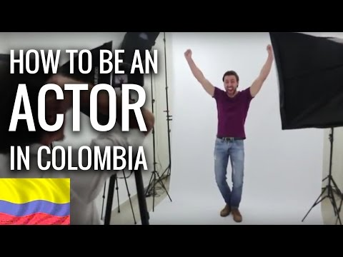 A DAY IN THE LIFE: ACTOR IN COLOMBIA