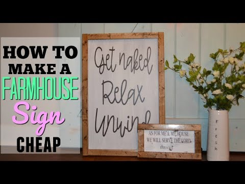 How To Make A Farmhouse Sign Cheap Diy Farmhouse Sign Fixer