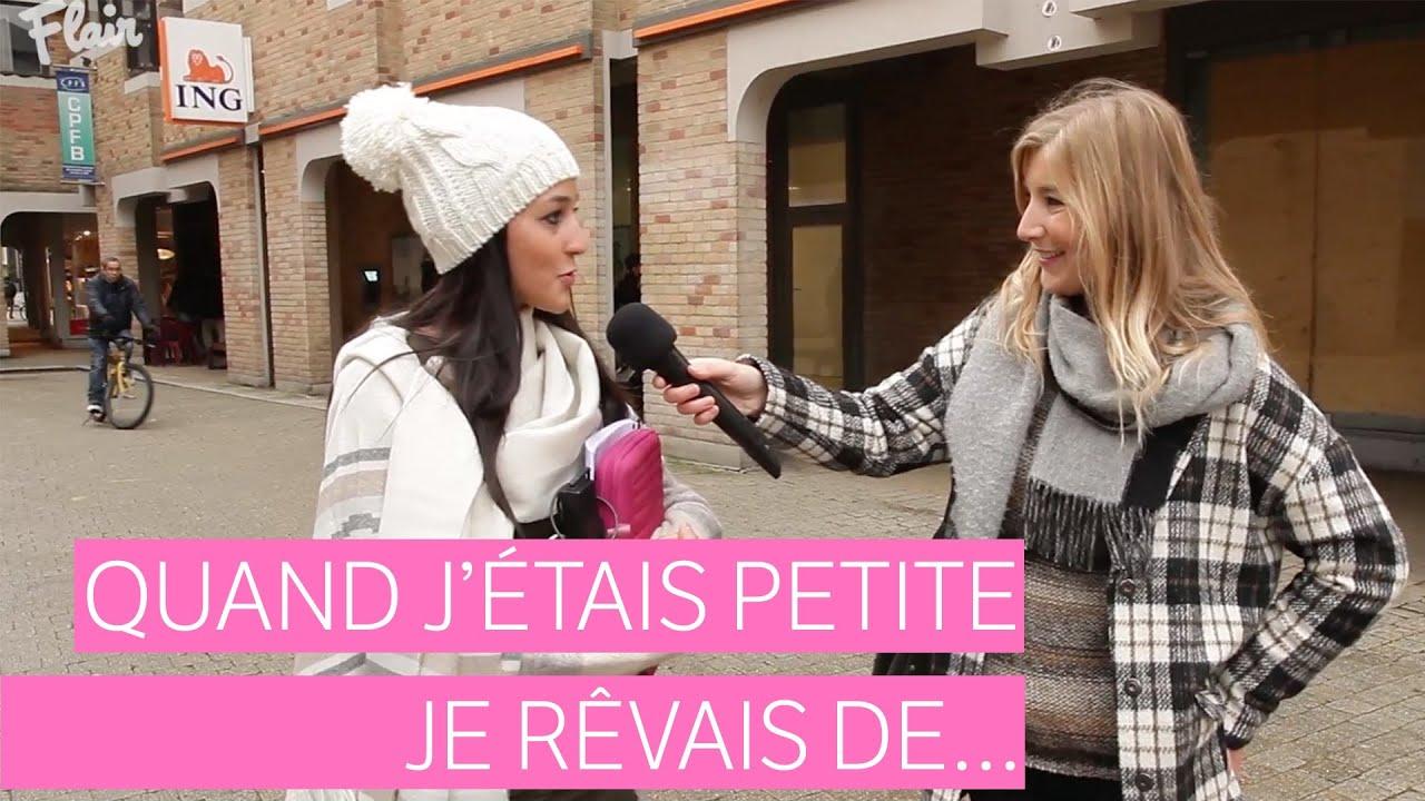 Micro-trottoir Louvain-la-Neuve: quand j'étais petite, je rêvais de…