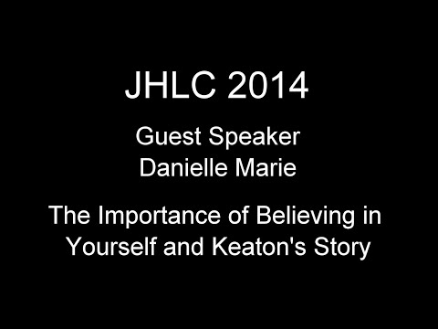 Danielle Marie ~ The Importance of Believing in Yourself & Keaton's Story