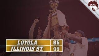 Loyola vs. Illinois St. | Arch Madness Championship Highlights
