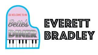Bette's Diner Welcomes Musician Everett Bradley