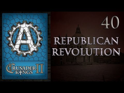 Crusader Kings 2 Republican Revolution 40