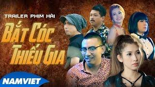 phim hai bat coc thieu gia - vu uyen nhi viet huong hua minh dat thanh tan trailer