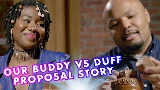 BUDDY VS DUFF - Season Finale (Our Proposal Story)