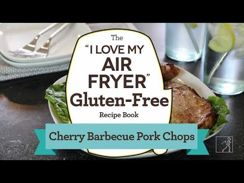 Gluten-Free And Delicious! Make Cherry Barbecue Pork Chops In Your Air Fryer