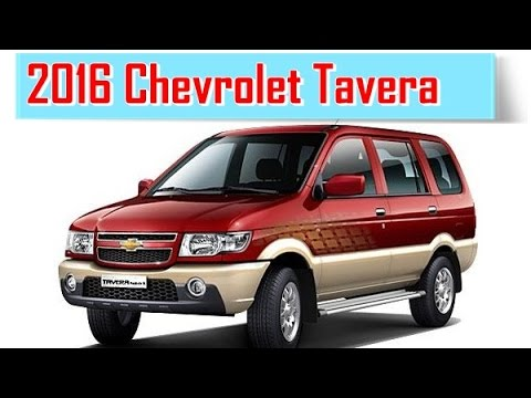 2016 Chevrolet Tavera Redesign Interior And Exterior Youtube