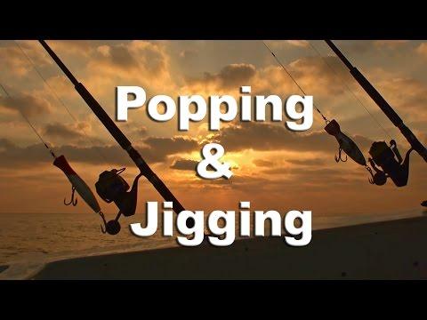 Popping & Jigging - Andamans - The Return - 2012