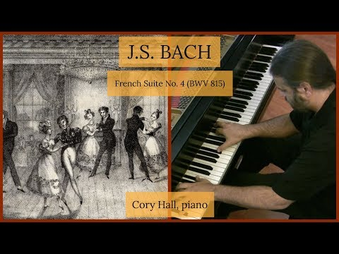 J.S. BACH: French Suite No. 4, BWV 815 (complete)
