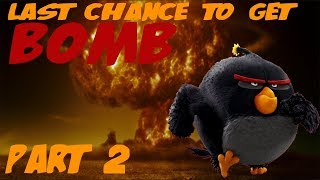 Last Chance To Get Bomb (Black Excavation Event) - Angry Birds Evolution