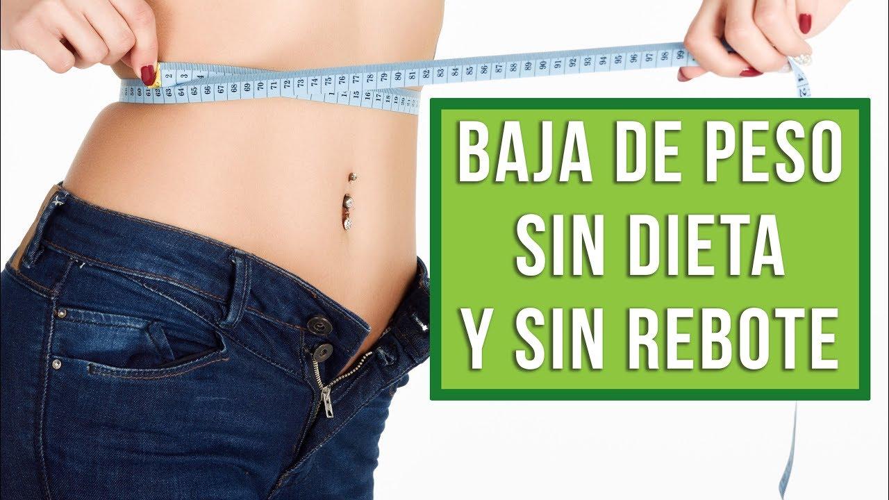 Dietas para bajar de peso en una semana sin rebote