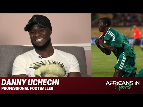 Danny Uchechi | Growing Up In Nigeria, Navigating a Pro Career and Representing Nigeria
