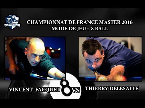 CFM 2016 - semi finale - 8 ball -  Vincent Facquet Vs Thierry Delesalle
