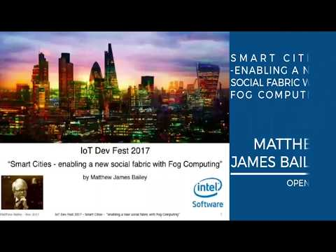Matthew James Bailey - Fog Computing is an imperative ICT technology for Smart Cities
