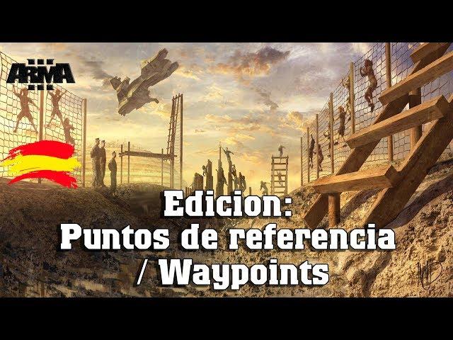 Arma 3   Edicion: puntos de referencia / Waypoints