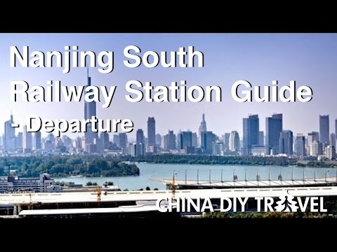Nanjing South Railway Station Guide  - departure