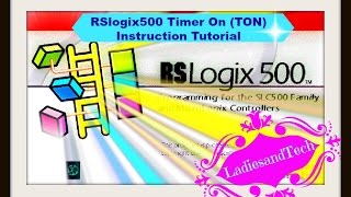 plc rslogix500 timer on delay ton instruction tutorial