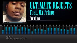 ultimate rejects feat mx prime frontline trinidad release 2015 hd