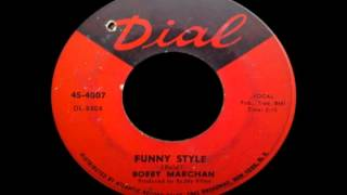 Bobby Marchan - Funny Style