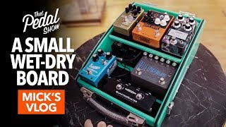 Small Wet-Dry Pedalboard & A Trip To Germany: Mick's Vlog – That Pedal Show