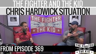 The Fighter and The Kid on Allegations Against Chris Hardwick