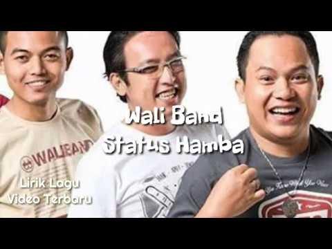 Band Wali Status Hamba (Lirik)