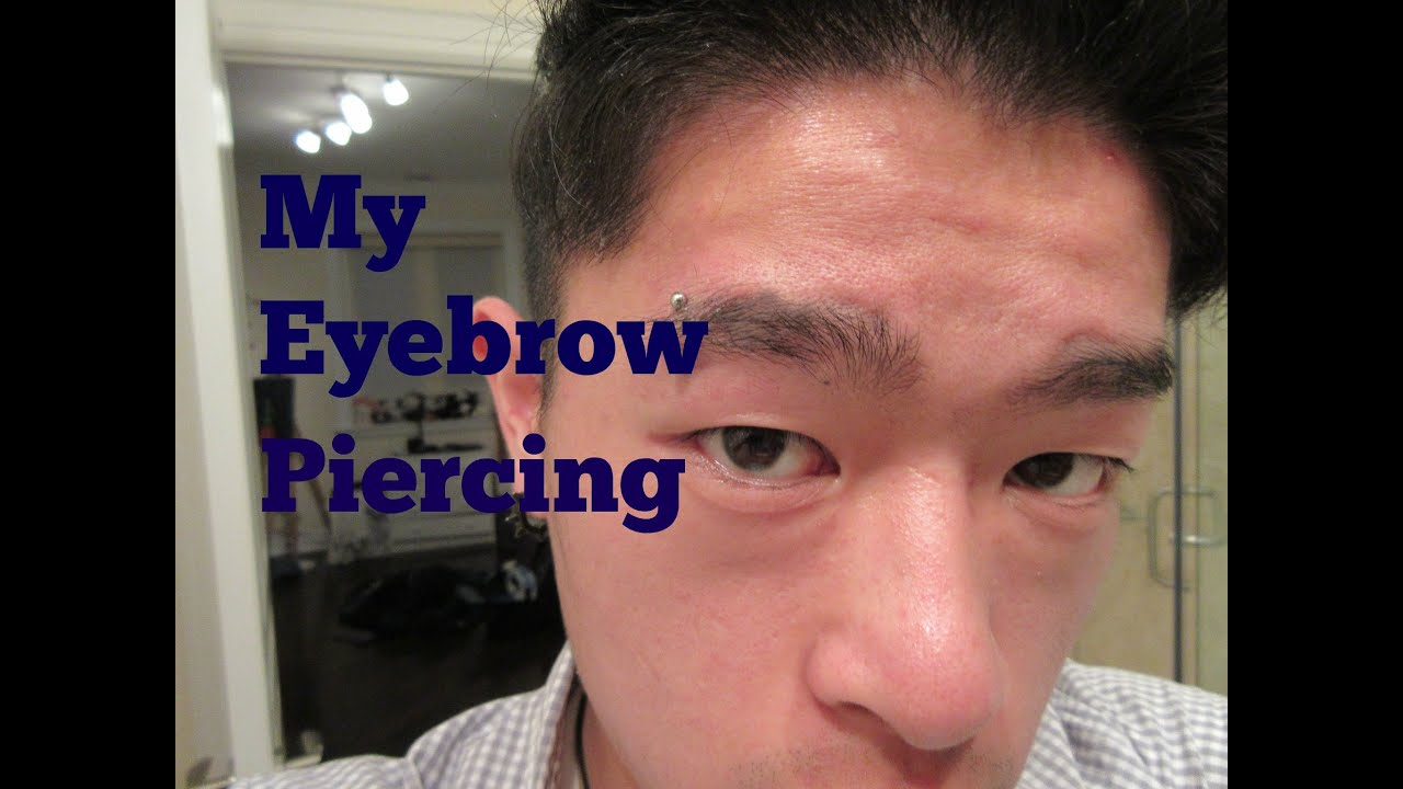 Eyebrow Piercing Experience Youtube